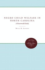 Negro Child Welfare in North Carolina