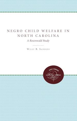 Negro Child Welfare in North Carolina