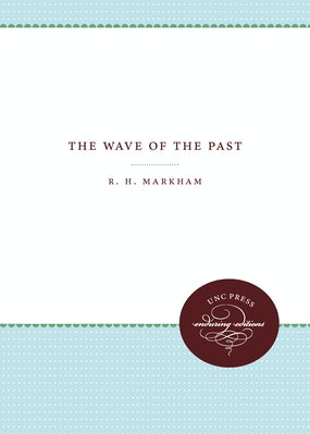 The Wave of the Past