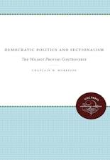Democratic Politics and Sectionalism