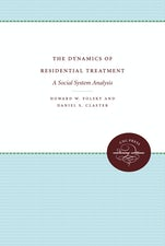 The Dynamics of Residential Treatment