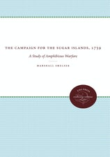 The Campaign for the Sugar Islands, 1759