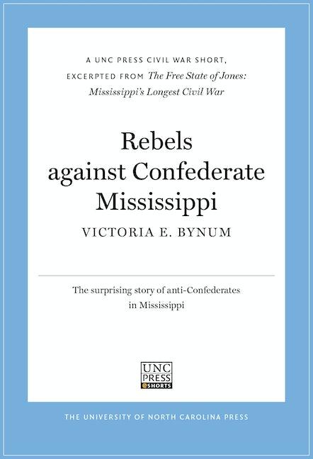 Rebels Against Confederate Mississippi