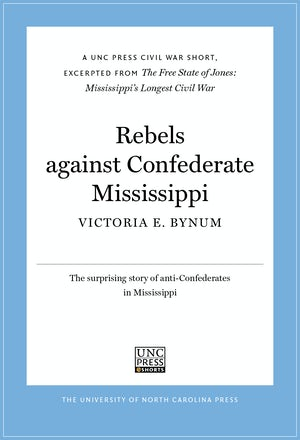 Rebels Against Confederate Mississippi