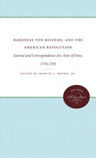 Baroness von Riedesel and the American Revolution