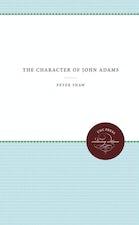 The Character of John Adams