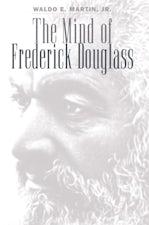 The Mind of Frederick Douglass