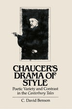 Chaucer's Drama of Style