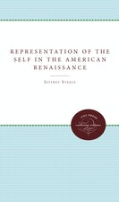 The Representation of the Self in the American Renaissance