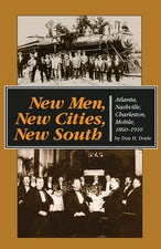 New Men, New Cities, New South