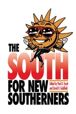 The South for New Southerners