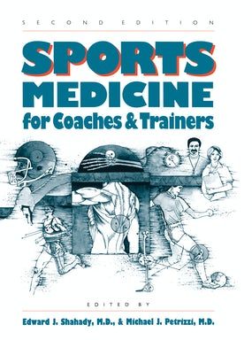 Sports Medicine for Coaches and Trainers