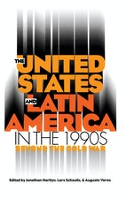 The United States and Latin America in the 1990s