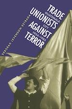 Trade Unionists Against Terror