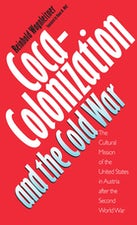 Coca-Colonization and the Cold War