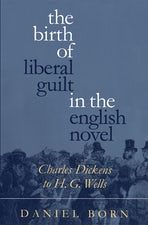 The Birth of Liberal Guilt in the English Novel