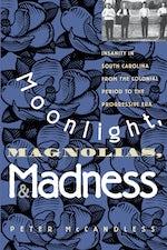 Moonlight, Magnolias, and Madness