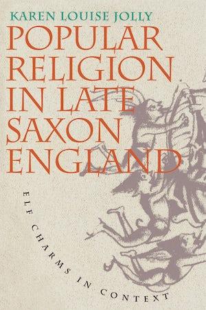 Popular Religion in Late Saxon England