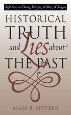 Historical Truth and Lies About the Past