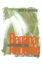 Reinterpreting the Banana Republic