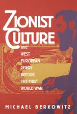 Zionist Culture and West European Jewry Before the First World War
