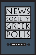 News and Society in the Greek Polis