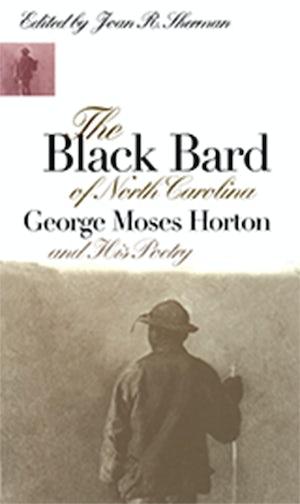 The Black Bard of North Carolina