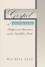 Gospel of Disunion