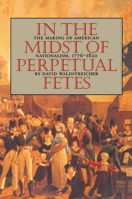 In the Midst of Perpetual Fetes
