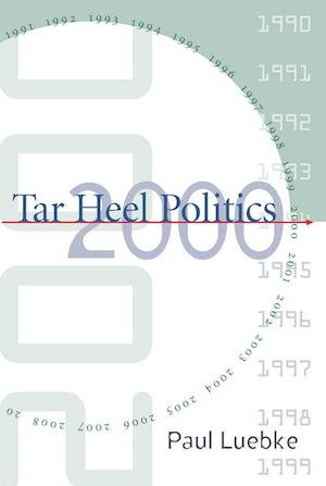 Tar Heel Politics 2000