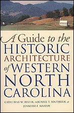 A Guide to the Historic Architecture of Western North Carolina