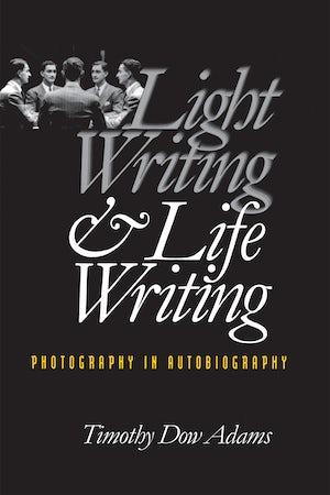 Light Writing and Life Writing