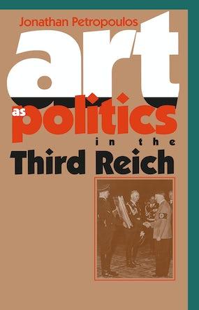 Art As Politics in the Third Reich