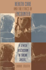 Health Care and the Ethics of Encounter