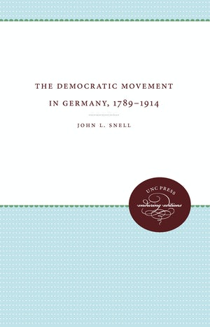 The Democratic Movement in Germany, 1789-1914