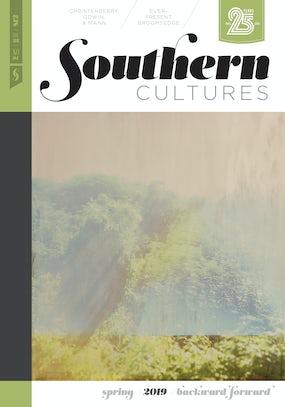 Southern Cultures: Backward/Forward