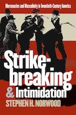 Strikebreaking and Intimidation