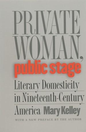 Private Woman, Public Stage