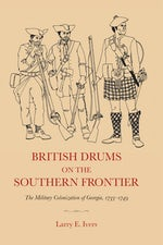 British Drums on the Southern Frontier