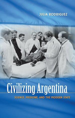 Civilizing Argentina