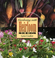 Gardening with Heirloom Seeds