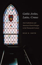 Gothic Arches, Latin Crosses