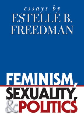 Feminism, Sexuality, and Politics