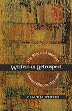 Writers in Retrospect