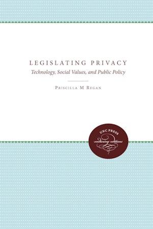 Legislating Privacy