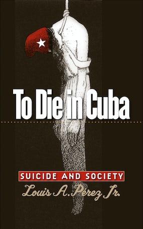To Die in Cuba