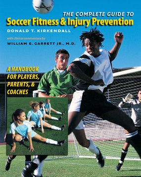 The Complete Guide to Soccer Fitness and Injury Prevention