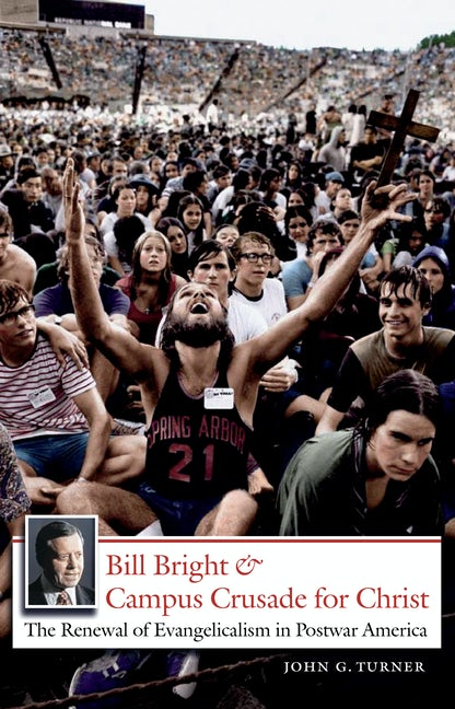 Bill Bright and Campus Crusade for Christ