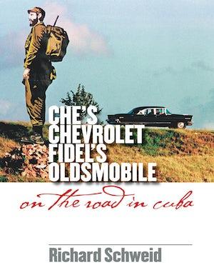 Che's Chevrolet, Fidel's Oldsmobile