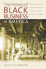 The History of Black Business in America: Capitalism, Race, Entrepreneurship